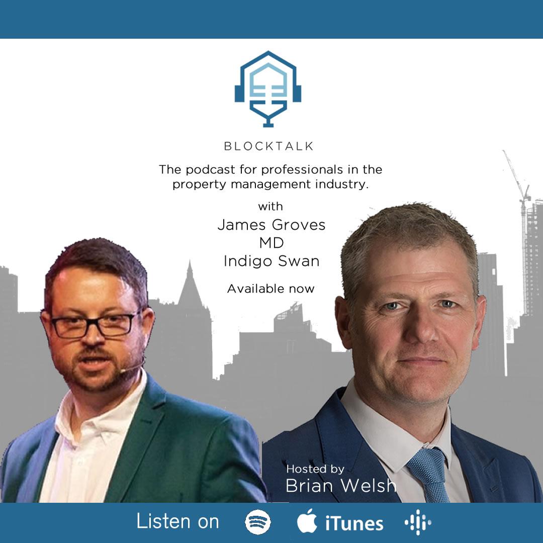 Blocktalk Podcast #2 With James Groves, MD, Indigo Swan